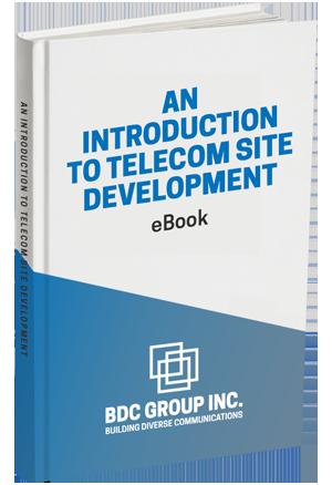 An Introduction to Telecom Site Development eBook BDC Group Inc.